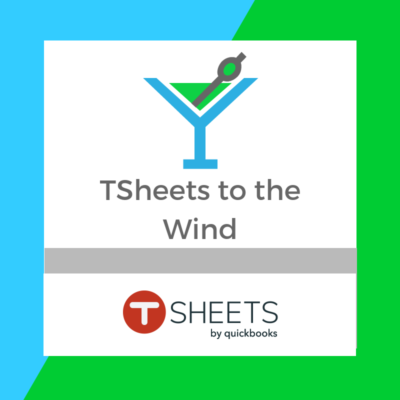 TSheets to the Wind