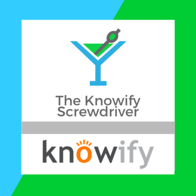 The Knowify Screwdriver