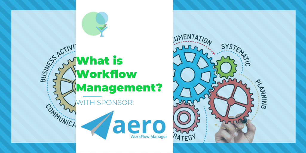 What is Workflow Management?