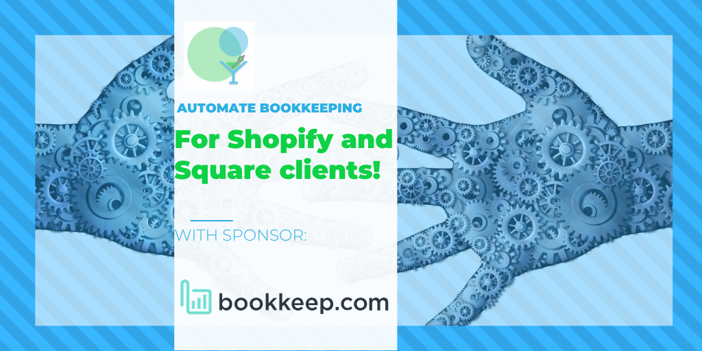 Make Apps Like Bookkeep.com Work for Your Shopify and Square clients!