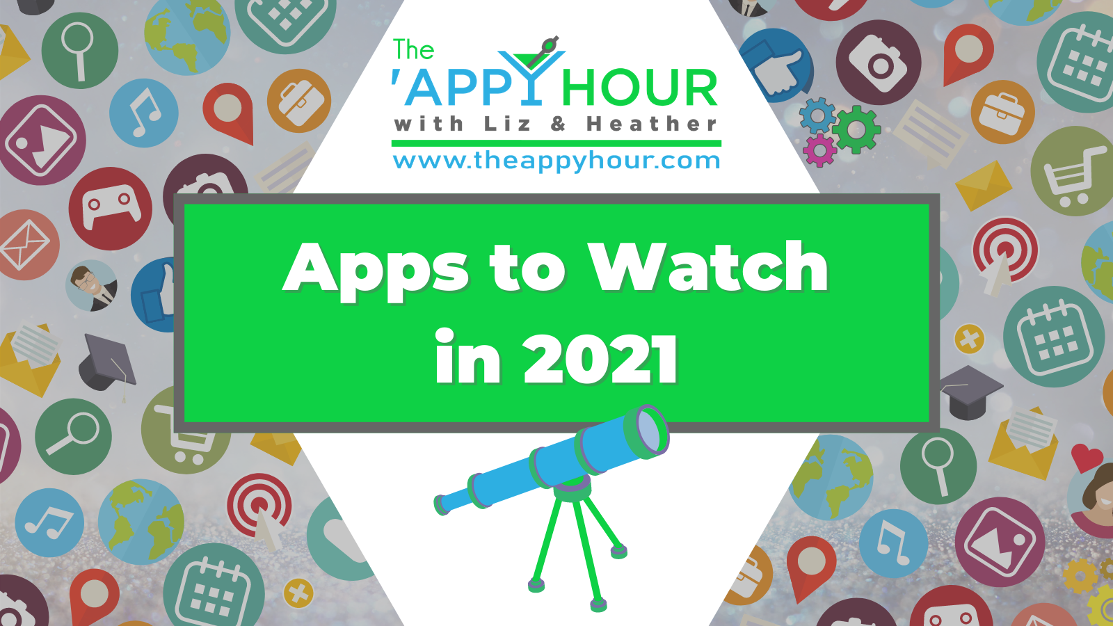Apps to Watch in 2021
