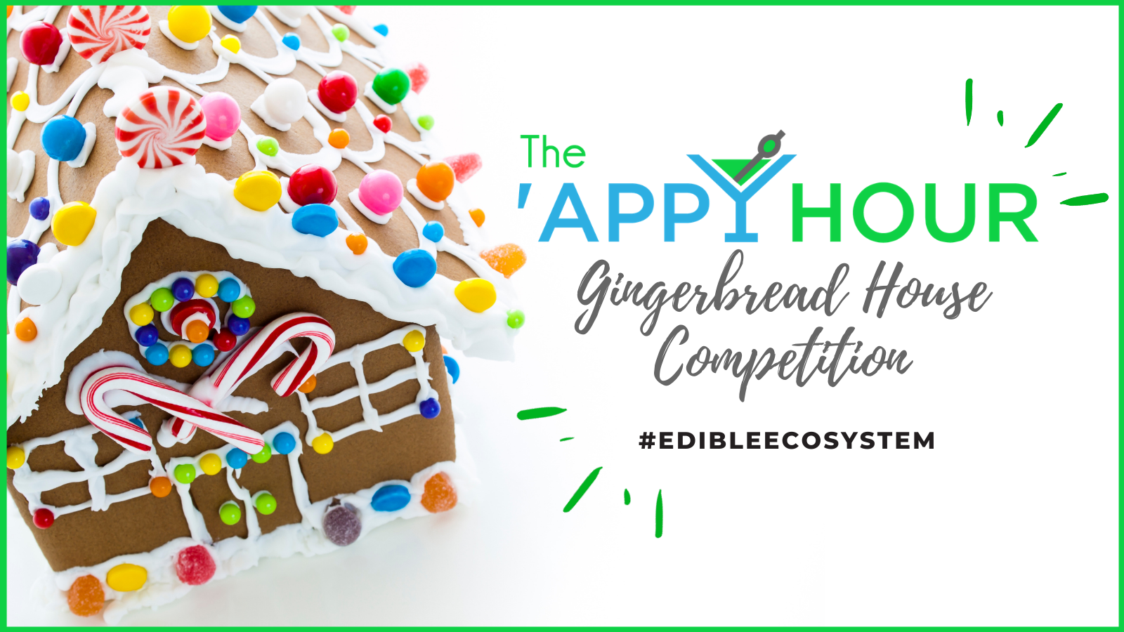 QB 'Appy Hour Gingerbread House Competition