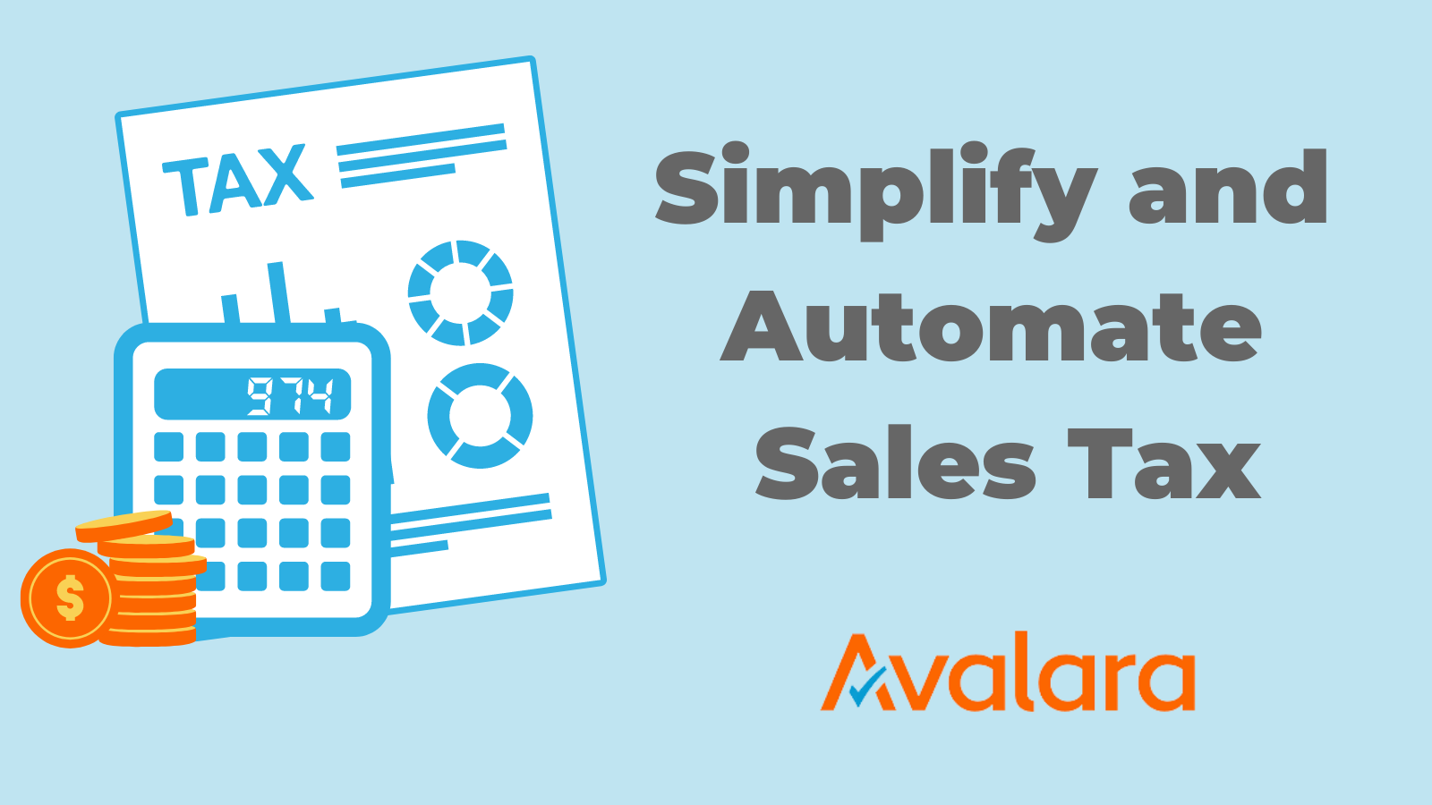 Simplify and Automate Sales Tax