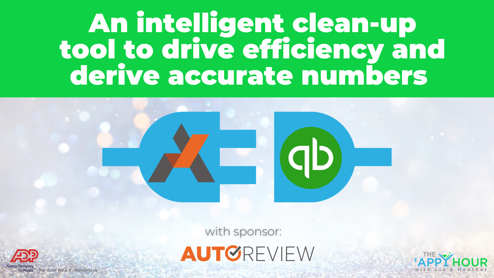 AutoReview: An Intelligent Clean-up Tool to Drive Efficiency + Derive Accurate Numbers