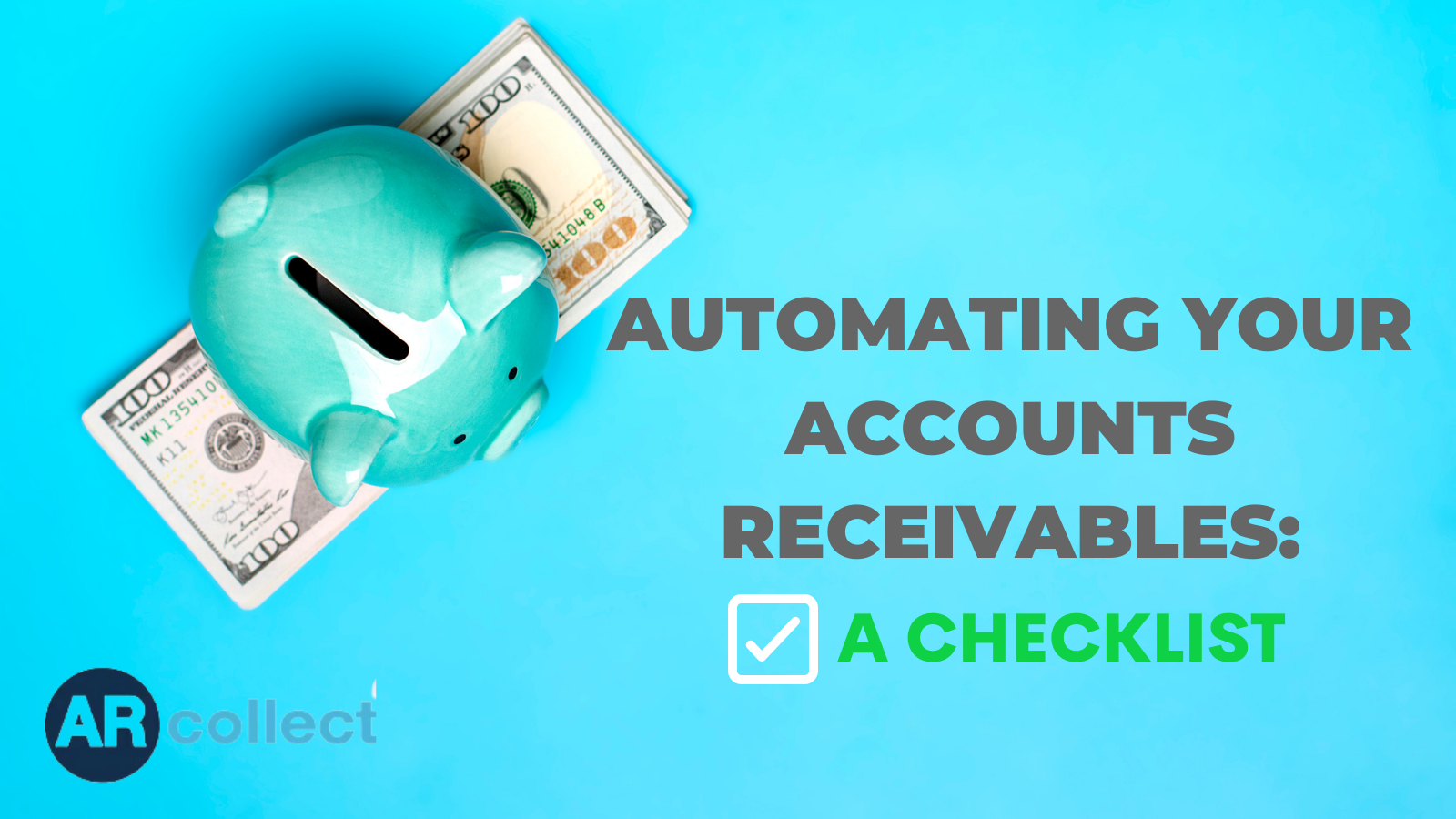 Automating your accounts receivables: A Checklist