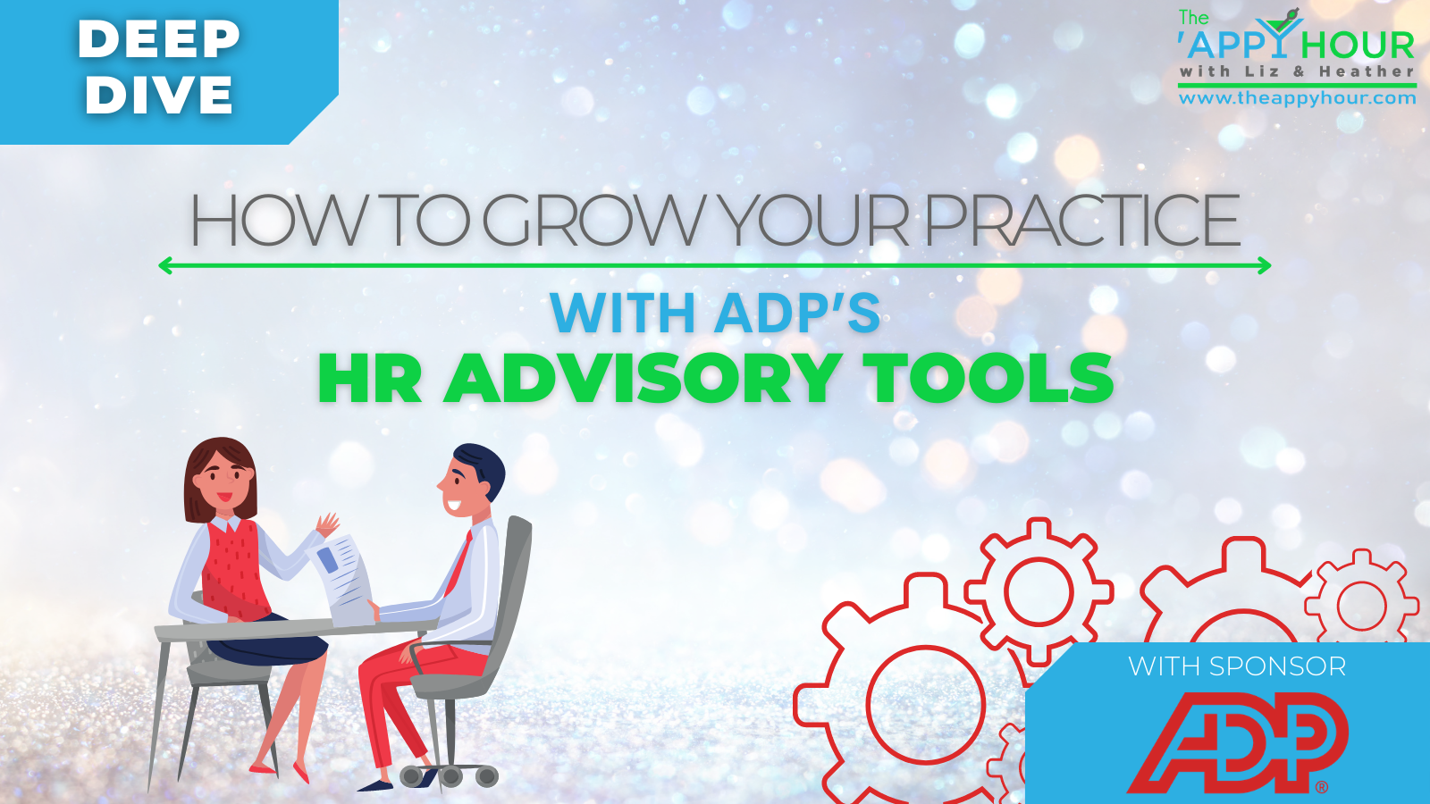 How to Grow Your Practice With ADP's HR Advisory Tools