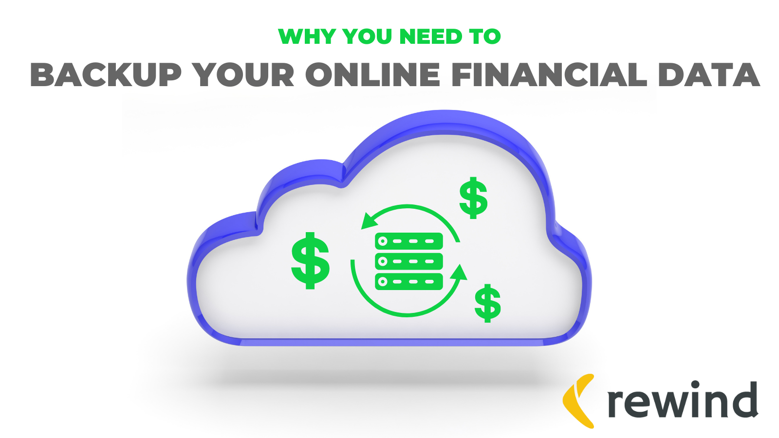 Why You Need to Backup Your Online Financial Data