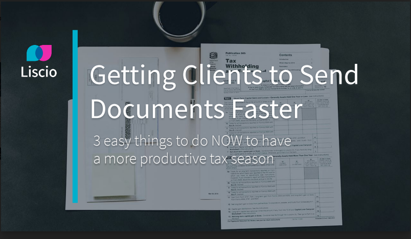 Getting Clients to Send Documents Faster