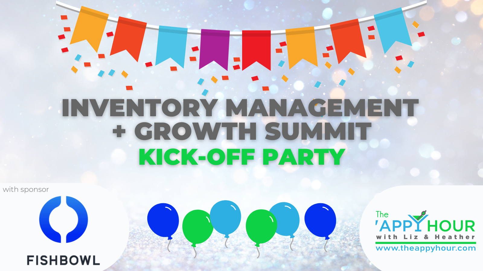 Inventory Management + Growth Summit Kick-Off Party!
